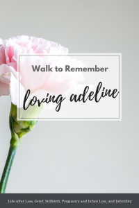 Loving Adeline-walk to remember